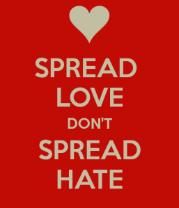 spread-love-dont-spread-hate